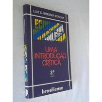Luiz C. Bresser Pereira - Uma Introdução Crítica - Politica