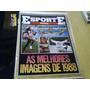 Revista Esporte Total N°1 Melhores Imagens 88 Capa Rasgada