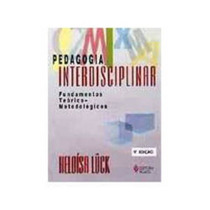Pedagogia Interdisciplinar. Fundamentos Teoricos