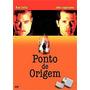 Ponto De Origem Dvd Original