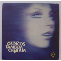 Lp Novela Os Ricos Tambem Choram - Nacional - Sbt - 1982
