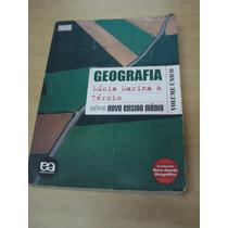 Geografia - Série Nova Ensino Médio - Vol. Único