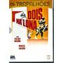 Dvd Os Trapalhões - Dois Na Lona - Original E Lacrado