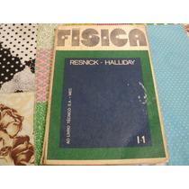 Física Livro 1 - Resnick - Halliday - Ltc S.a. - 1973