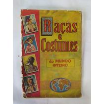 Álbum De Figurinhas Raças E Costumes - Incompleto