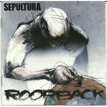 Sepultura Roorback