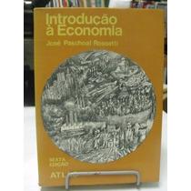 Livro - Introdução A Economia - José Paschoal Rosseti
