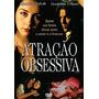Dvd Original Do Filme Atração Obsessiva (cristen Anholt)
