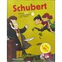 Coleção Folha Música Clássica Para Crianças Nº 6 - Schubert