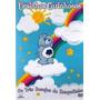 Dvd - Ursinhos Carinhosos - Viagem A Terra Das Brincadei