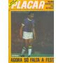 Placar Nº 360 - 1977 - Poster Paulo César Carpegiani Do Fla