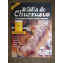 Churrasco - Biblia Do Churrasco