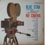 Blue Star And His Romantic Orchestra Lp No Cinema Mono