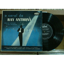 Ray Anthony Coral E Orquestra - Lp 10 Pol.capitol Raro