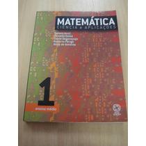 Matemática Ciência E Aplicações Vol. 1 - 4ª Edição 2006