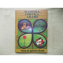 Livro Madeira Cortiça Arame Trevo De Quatro Folhas N. 4