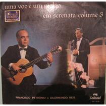 Francisco Petrônio & Dilermando Reis - Uma Voz Vol 3 - 1966