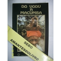 Do Vodu A Macumba - Marcia Neves Magia Bruxaria Quimbanda