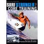 Surf Stronger #2 Core Training Surf Dvd Filme