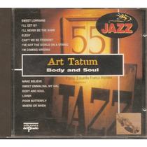 Cd Art Tatum - Body And Soul (coleção Jazz)