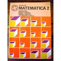 Livro: Matematica 2a Edição - Atual Editora - 1981