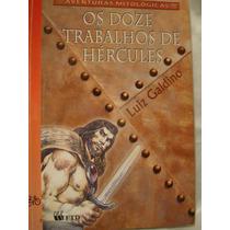 Os Doze Trabalho De Hércules - Autor Luiz Galdino