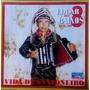 Cd / Edgar Dos 8 Baixos - Forró Sanfona = Vida De Sanfoneiro