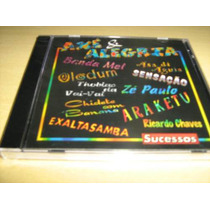 Cd Axé & Alegria - Sucessos - Cd Original Lacrado!