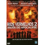 Dvd Original Do Filme Rios Vermelhos 2 - Anjos Do Apocalipse