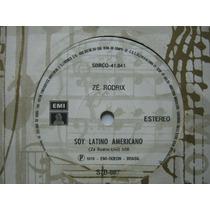 Zé Rodrix Compacto Soy Latino Americano 1976