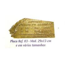 Placas,jazigo,tumulo, Bronze E Aluminio