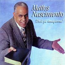 Mattos Nascimento - Cd Você Já Imaginou? - Com Playback