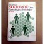 Sociedade - Uma Introdução À Sociologia - Ely Chinoy
