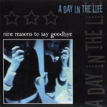 A Day In The Life Nine Reasons To Say Goodbye (cd Importado
