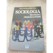 Sociologia Introdução À Ciencia Da Sociedade Maria Bt
