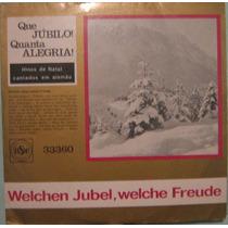 Welchen Jubel, Welche Freude- Hinos De Natal Cantados Alemão