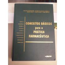 Livro Conceitos Básicos Para A Prática Farmacêutica