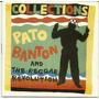 Pato Banton And The Reggae Revolution Collections