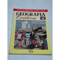 Livro Geografia Crítica Vol 4 - Geografia Do Terceiro Mundo