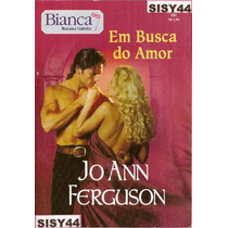 Bianca Romance Historico Em Busca Do Amor Jo Ann Ferguson