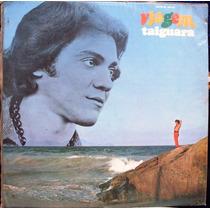 Lp Taiguara - Viagem - 1970 - Mono - Odeon - C/ Encarte