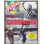 Placar Nº 1148 - Fevereiro De 1999 - Garrincha: O Mito
