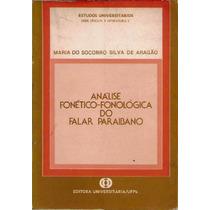 Analise Fonetico Fonologica Falar Paraibano Aragão História