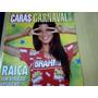 Revista Caras Carnaval Rio 2006
