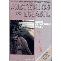 Livro Mistérios Do Brasil Pablo Villarrubia - Frete Gratis