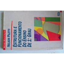 N. Piletti - Estrutura E Funcionamento Do Ensino De 1o Grau