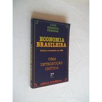 Economia Brasileira - Uma Introdução Critica - Politica