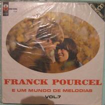 Franck Pourcel E Orquestra - E Um Mundo De Melodias Vol 7