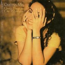 Cd Cristina Mel - Um Toque De Amor (1ª Edição) Lacrado Raro