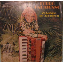 Zé Sabino Do Acordeon - Forró Paraibano - 1975